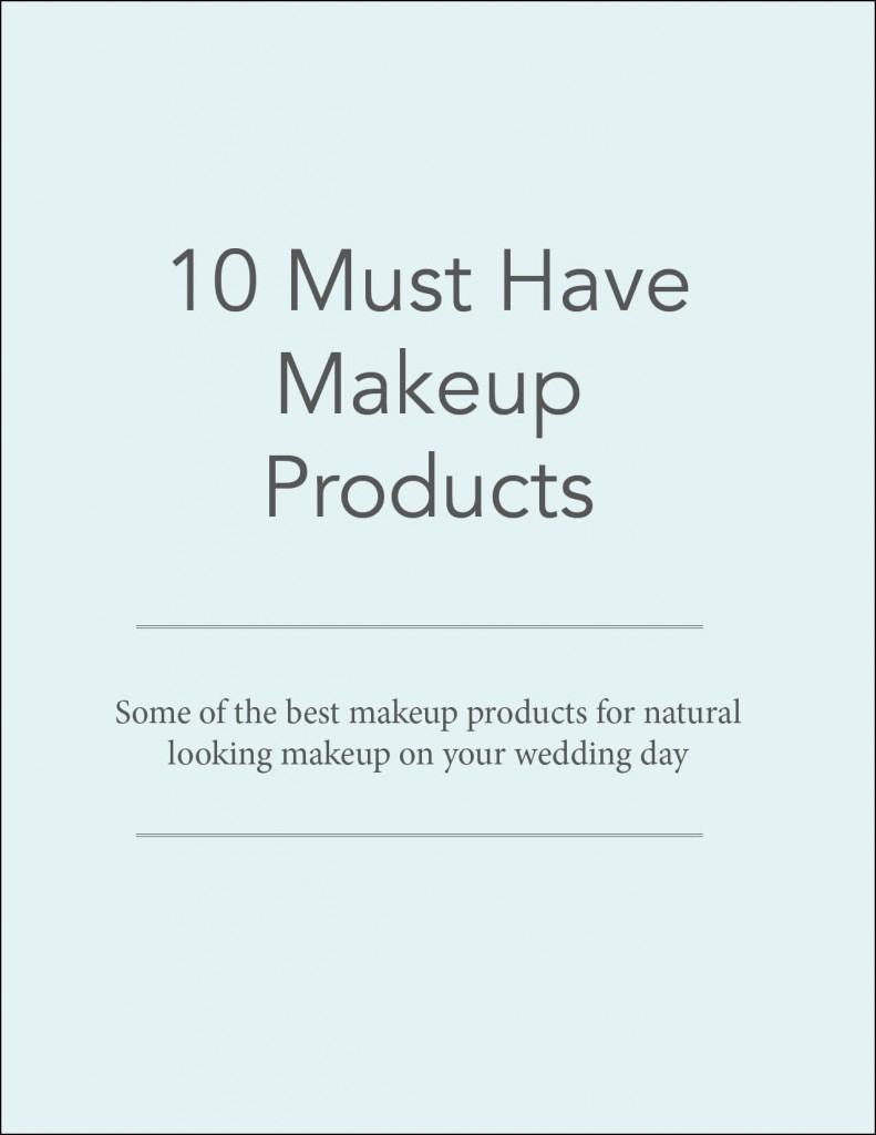 10 Must Have Bridal Makeup Products || Maine Wedding Photographer