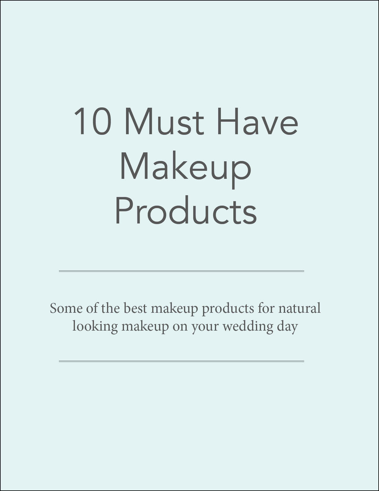 10 must have makeup products