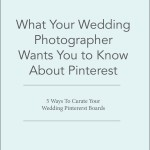 what your wedding photographer wants you to know about pinterest